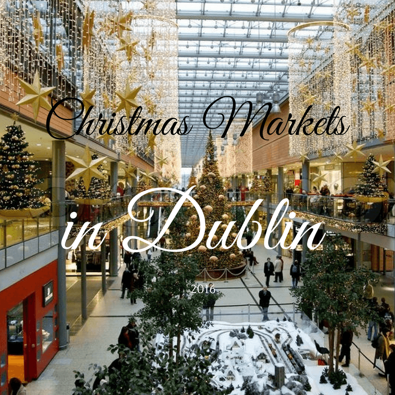 christmas markets in dublin