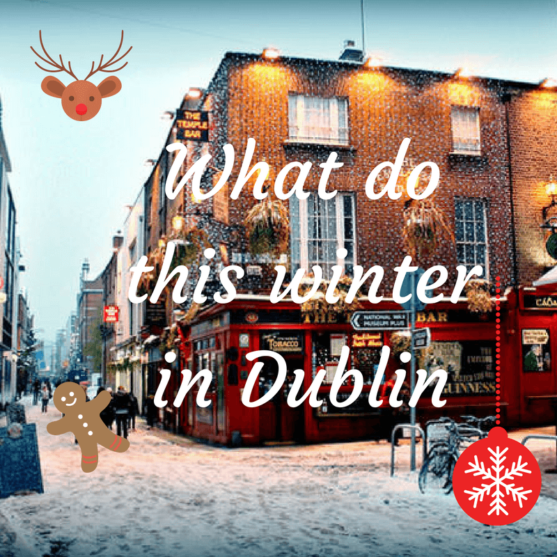 What do this winter in dublin
