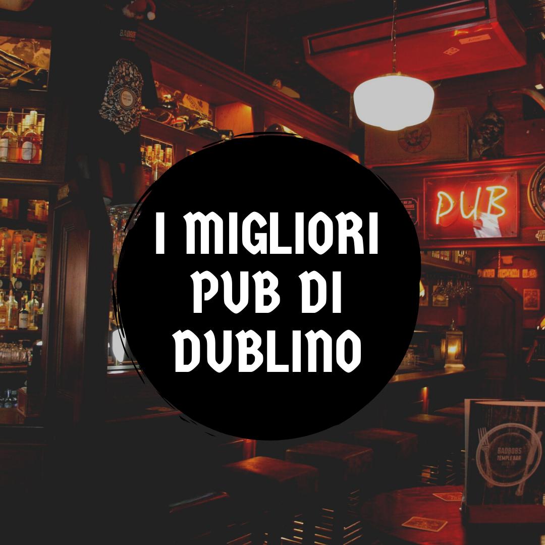 Cosa Organizzare In Un Bar i migliori pub di dublino per student | isa | international