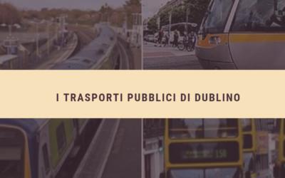 Come muoversi a Dublino, prezzi dei biglietti e abbonamenti disponibili