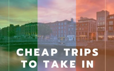 Cheap Trips to Take in Ireland